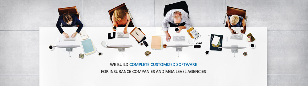 We build reliable, comprehensive software for Insurance Companies & MGA & GA Level Agencies